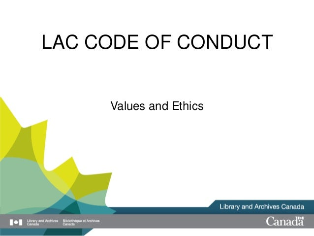 Library and Archives Canada (LAC) Code of Conduct