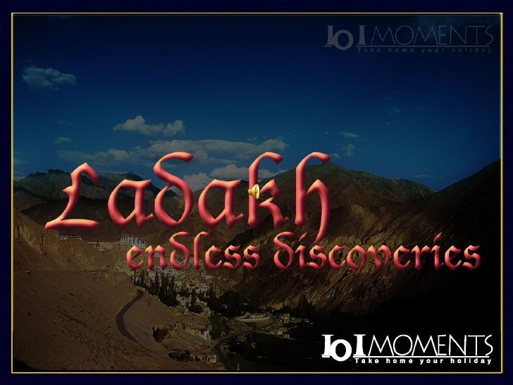 Ladakh Endless Discoveries (Virtual tours of India from 101 Moments.com)