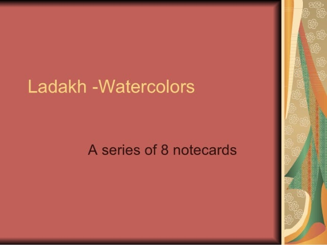 Ladakh -Watercolors  A series of 8 notecards