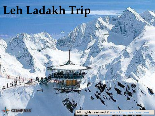 Leh Ladakh Trip