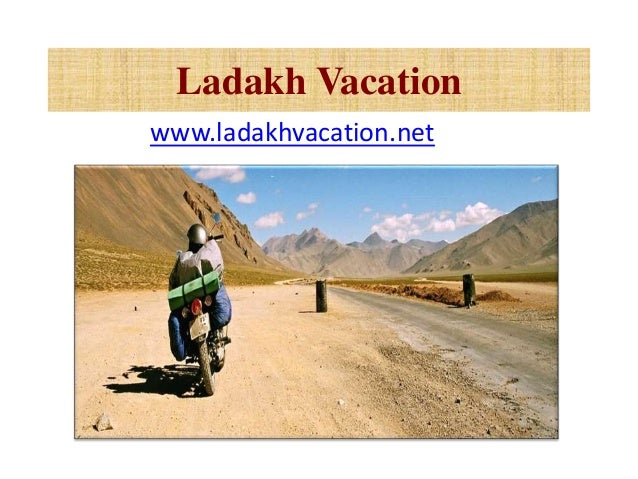 Ladakh Vacation www.ladakhvacation.net