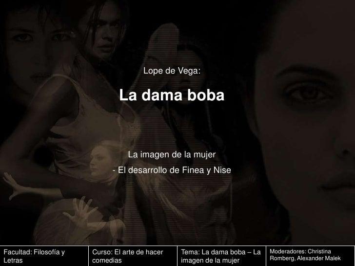 La Dama Boba. Imagen de la mujer