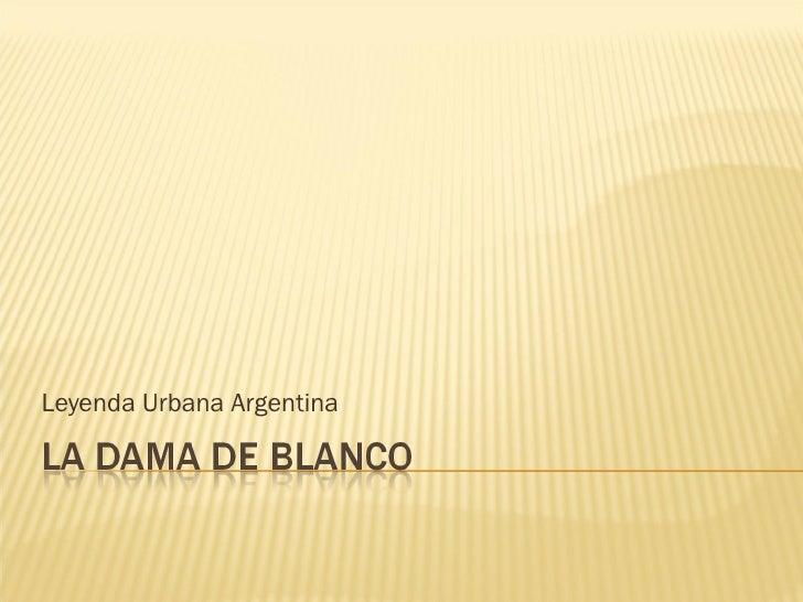 Leyenda Urbana Argentina