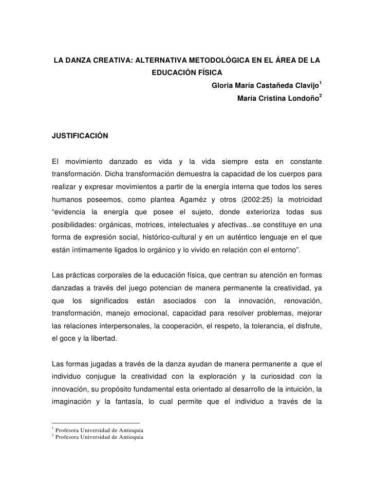 LA DANZA CREATIVA: ALTERNATIVA METODOLÓGICA EN EL ÁREA DE LA                                          EDUCACIÓN FÍSICA    ...
