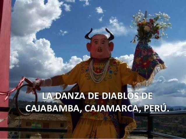 LA DANZA DE DIABLOS DE CAJABAMBA, CAJAMARCA, PERÚ.