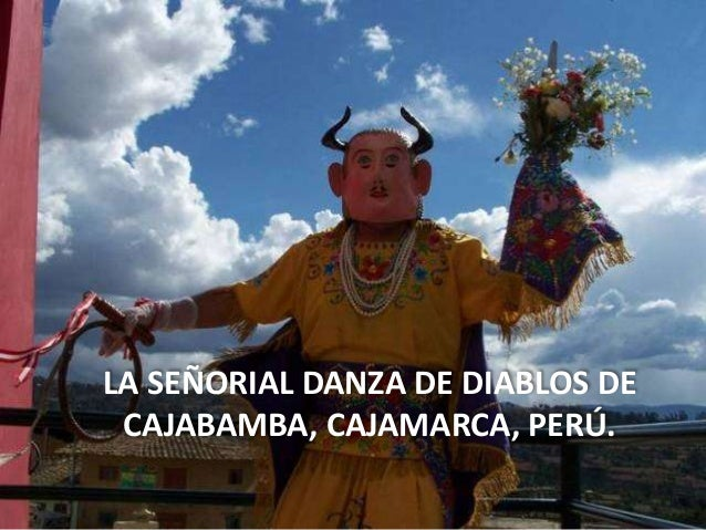 LA SEÑORIAL DANZA DE DIABLOS DE CAJABAMBA, CAJAMARCA, PERÚ.