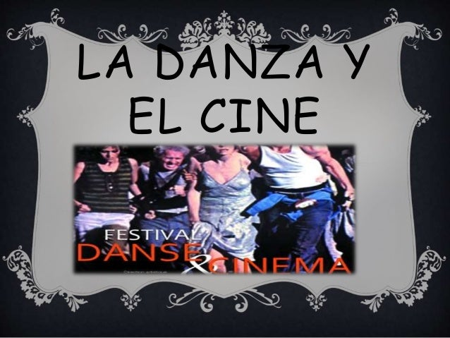 LA DANZA Y  EL CINE
