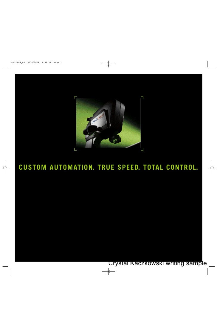 CUSTOM AUTOMAT I ON. TRUE SPEED. TOTAL CONTROL.                            Crystal Kaczkowski writing sample