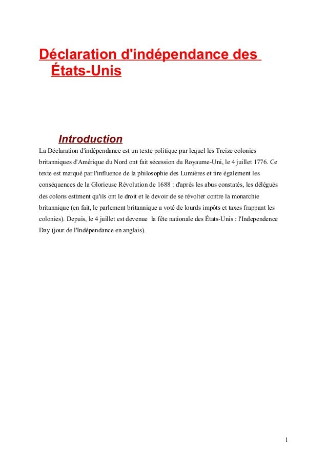 Déclaration d'indépendance des États-Unis  Introduction La Déclaration d'indépendance est un texte politique par lequel le...