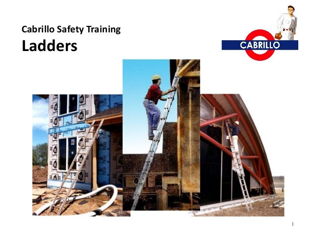 Cabrillo Safety TrainingLadders                           1