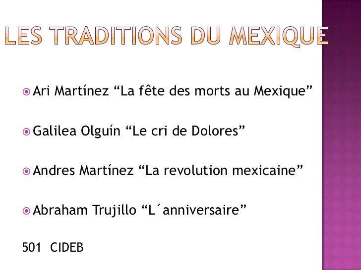 """ Ari   Martínez """"La fête des morts au Mexique"""" Galilea   Olguín """"Le cri de Dolores"""" Andres    Martínez """"La revolution m..."""