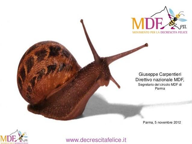 Giuseppe Carpentieri                          Direttivo nazionale MDF,                           Segretario del circolo MD...