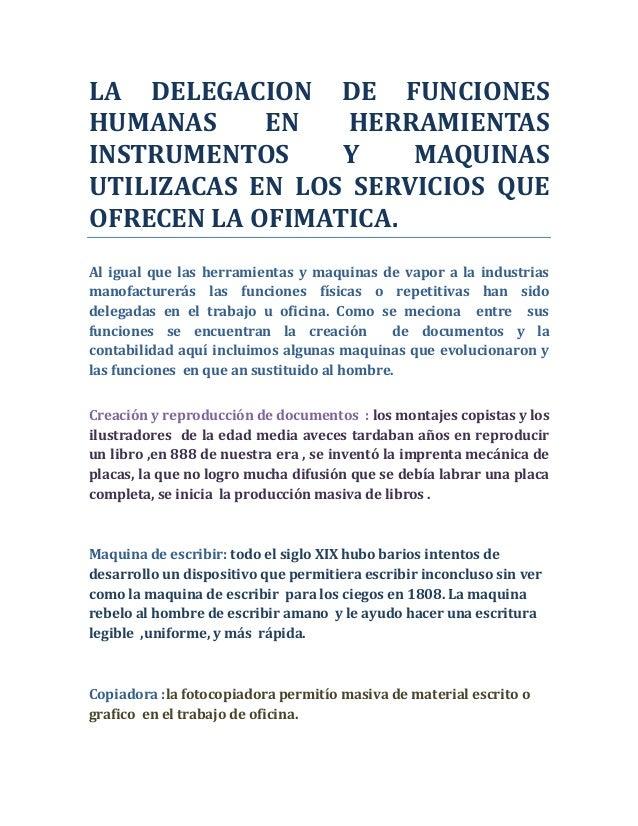 LA DELEGACION DE FUNCIONESHUMANAS     EN    HERRAMIENTASINSTRUMENTOS     Y    MAQUINASUTILIZACAS EN LOS SERVICIOS QUEOFREC...
