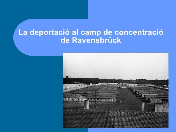 La Deportació Al Camp De Concentració De RavensbrüCk