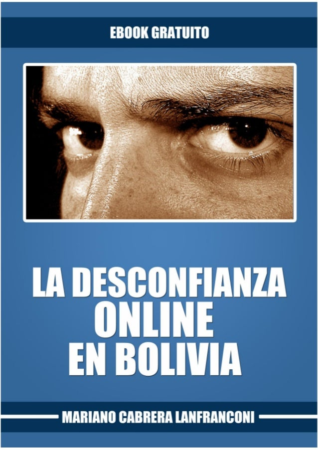 La desconfianza online en Bolivia - Mariano Cabrera Lanfranconi