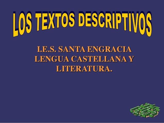 I.E.S. SANTA ENGRACIA LENGUA CASTELLANA Y LITERATURA.