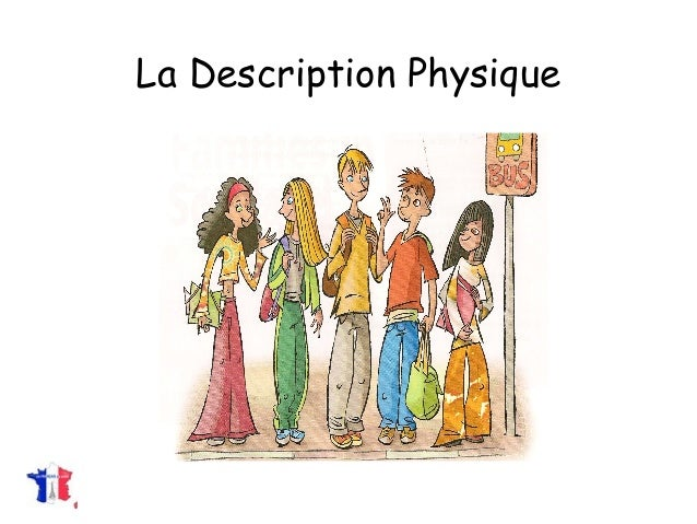 la description physique exemples
