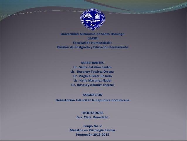 Universidad Autónoma de Santo Domingo (UASD) Facultad de Humanidades División de Postgrado y Educación Permanente MAESTRAN...