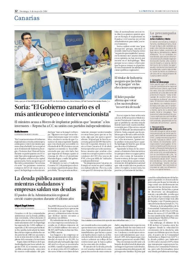 32 | Domingo, 4 de mayo de 2014 LA PROVINCIA | DIARIO DE LAS PALMAS Canarias Soria, ayer, en el Comité Ejecutivo regional ...