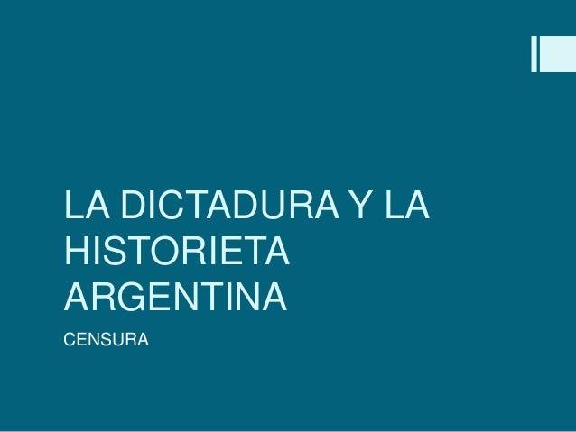 La dictadura y la historieta argentina.pptx. horacio german garcia