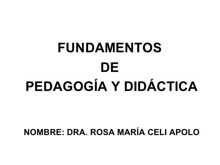 La didáctica disciplina pedagógica aplicada