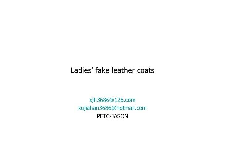 Ladies Fake Leather Coats