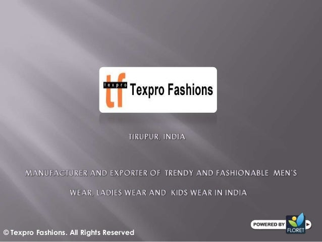 © Texpro Fashions. All Rights Reserved
