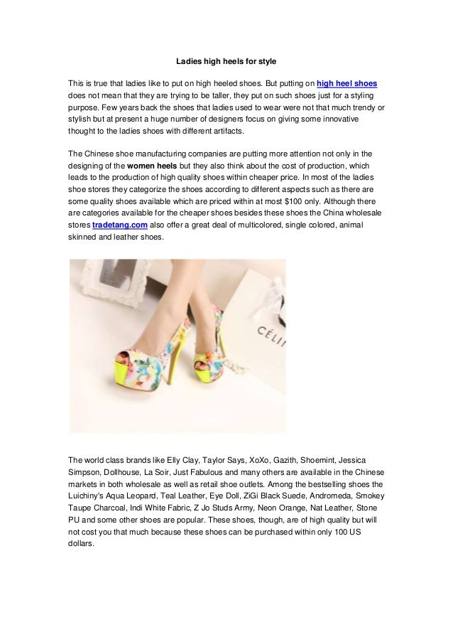 Ladies high heels for style This is true that ladies like to put on high heeled shoes. But putting on high heel shoes does...
