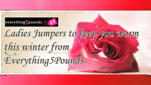 Ladies Jumpers to keep you warm this winter  Everything5Pounds have a great selection  of ladies clothing that will keep y...