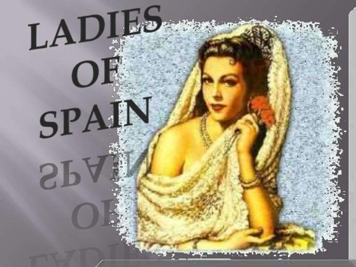 LADIES<br />OF <br />SPAIN<br />