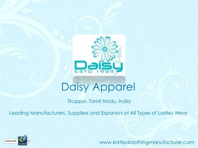 Daisy Apparel                        Tiruppur, Tamil Nadu, IndiaLeading Manufacturers, Suppliers and Exporters of All Type...
