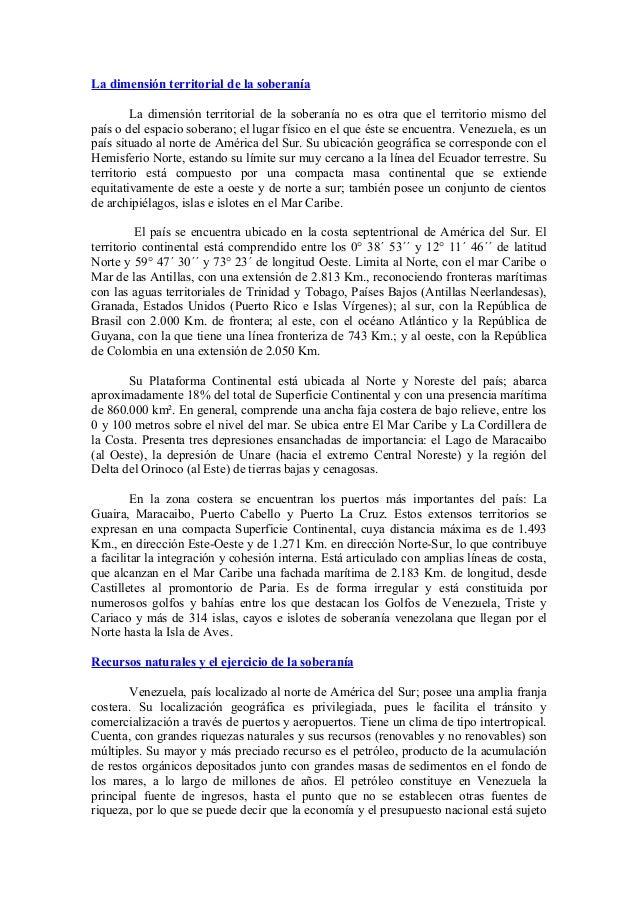 La dimensión territorial de la soberanía La dimensión territorial de la soberanía no es otra que el territorio mismo del p...