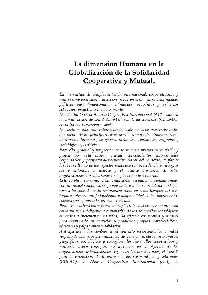La dimensión Humana en la     Globalización de la Solidaridad         Cooperativa y Mutual.En un sentido de complementació...