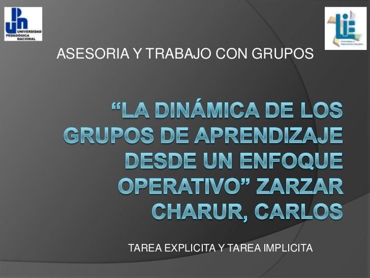 ASESORIA Y TRABAJO CON GRUPOS        TAREA EXPLICITA Y TAREA IMPLICITA