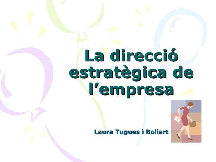 La direcció estratègica de l'empresa