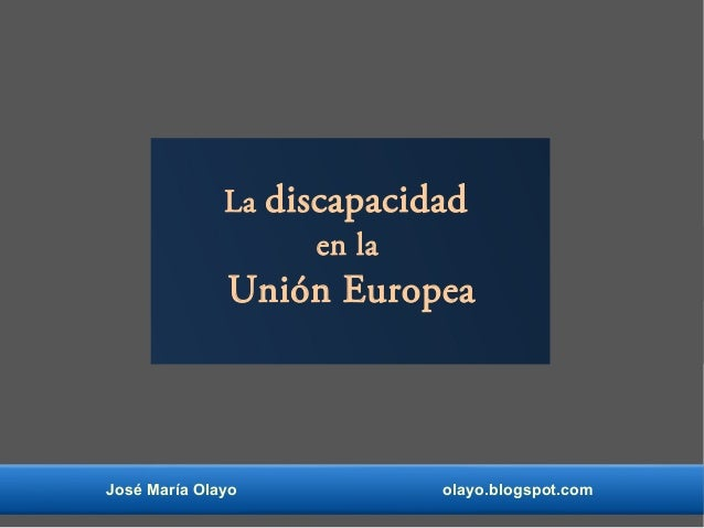 La discapacidad en la unión europea.