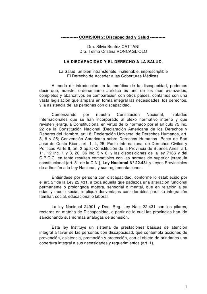 ------------ COMISION 2: Discapacidad y Salud -----------                            Dra. Silvia Beatriz CATTANI          ...