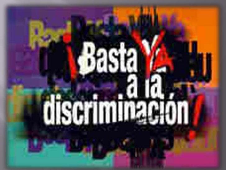 La discriminación