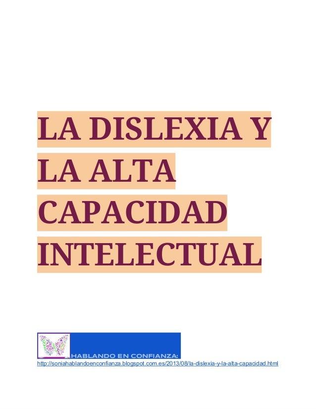 LA DISLEXIA Y LA ALTA CAPACIDAD INTELECTUAL.