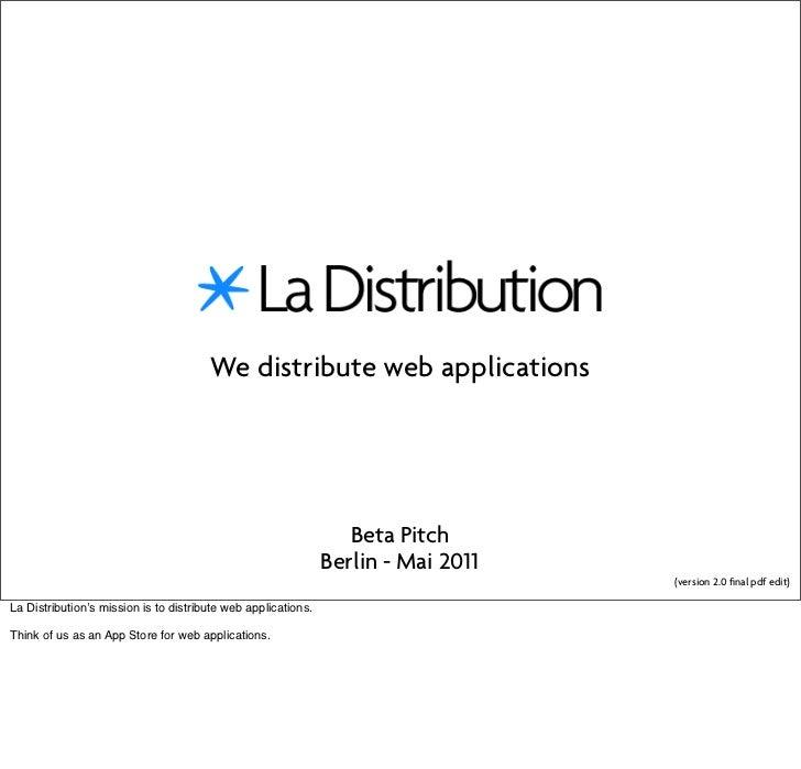 We distribute web applications                                                                  Beta Pitch                ...