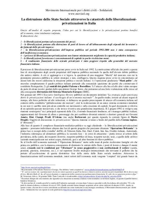 """""""La distruzione dello stato sociale attraverso la catastrofe delle liberalizzazioni e privatizzazioni in Italia - Claudio Giudici - Movisol.org"""