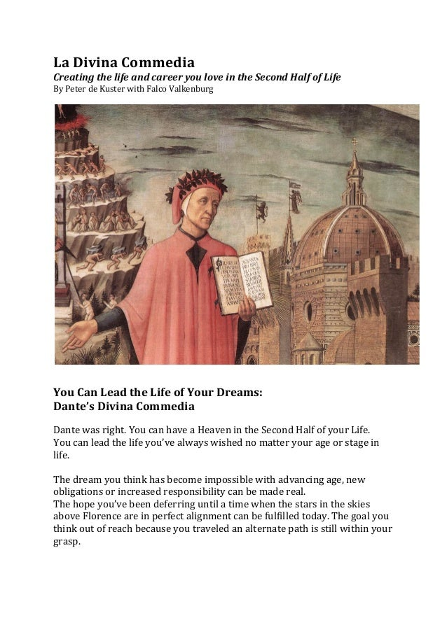 La Divina Commedia Creating the life and career you love in the Second Half of Life By P...