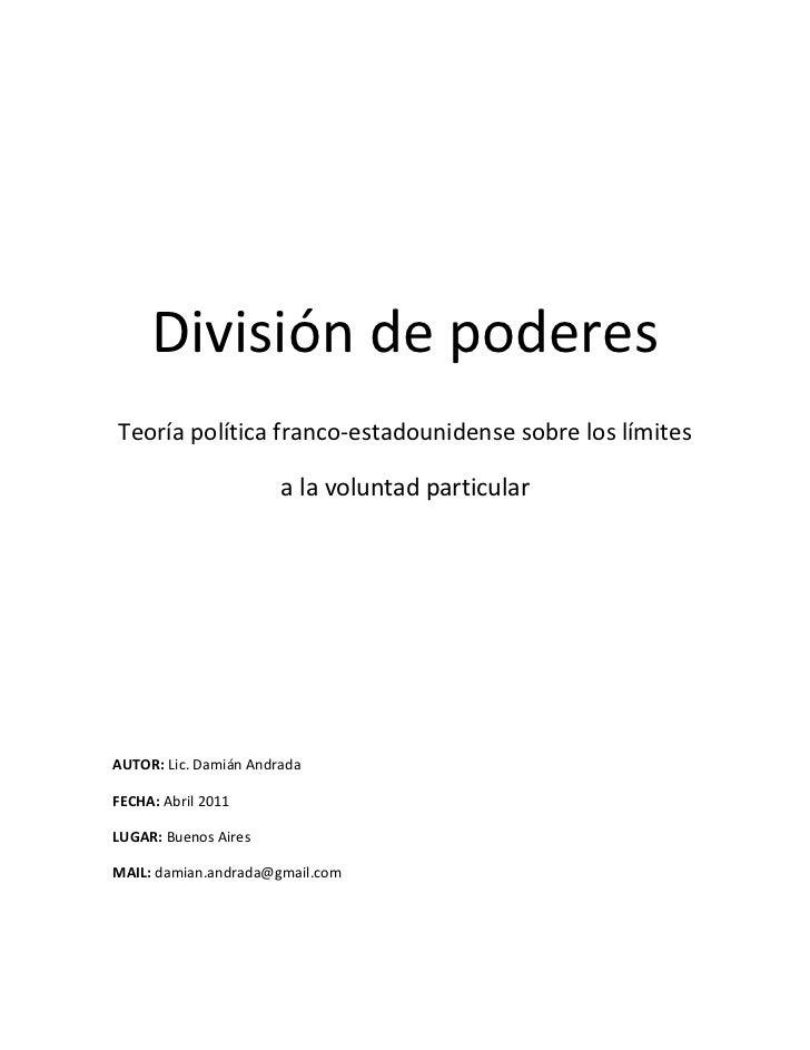 División de poderesTeoría política franco-estadounidense sobre los límites                       a la voluntad particularA...