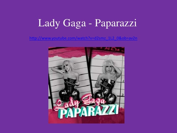 Lady Gaga - Paparazzi Analysis