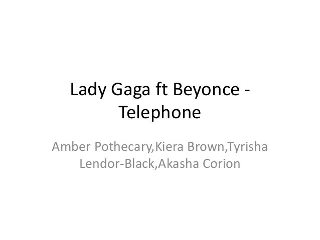 Lady Gaga Ft. Beyonce - Telephone Theories for Production