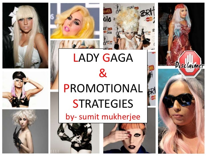 LADY GAGA     &PROMOTIONAL STRATEGIESby- sumit mukherjee