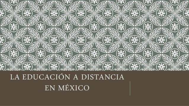 la educacion a distancia en mexico: