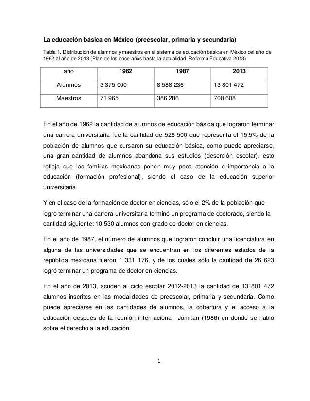 1 La educación básica en México (preescolar, primaria y secundaria) Tabla 1. Distribución de alumnos y maestros en el sist...