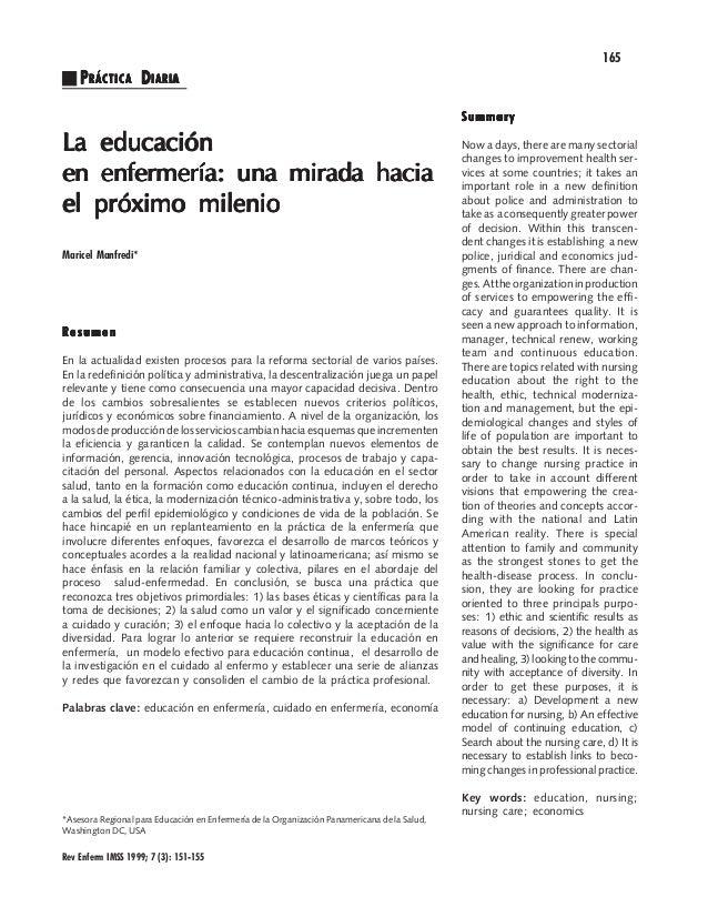 165  P RÁCTICA D IARIA Summary  La educación en enfermería: una mirada hacia el próximo milenio Maricel Manfredi*  Resumen...