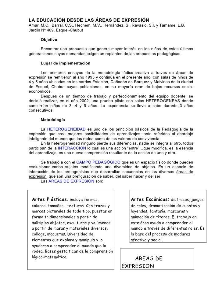 LA EDUCACIÓN DESDE LAS ÁREAS DE EXPRESIÓN Amar, M.C., Barral, C.S., Hechem, M.V., Hernández, S., Ravasio, S.I. y Tamame, L...